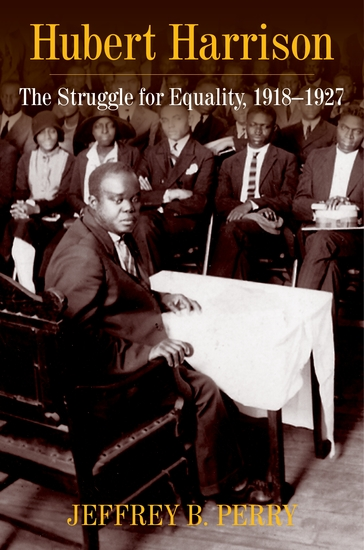 Hubert Harrison - The Struggle for Equality 1918–1927 - cover