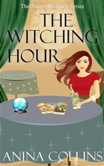 The Witching Hour - Poppy McGuire Mysteries #6 - cover