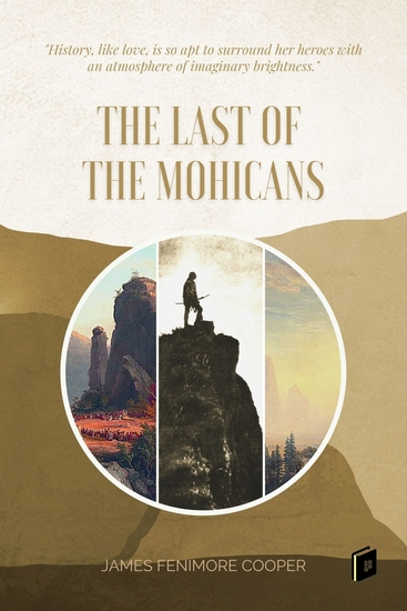The Last of the Mohicans - A Narrative of 1757 - cover
