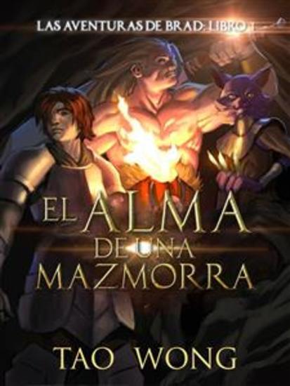 El Alma De Una Mazmorra - Libro 3 De La Saga De Las Aventuras De Brad - cover