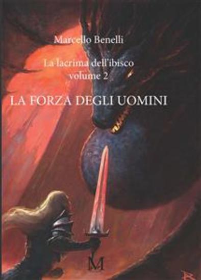 La lacrima dell'ibisco volume 2 - La forza degli uomini - cover