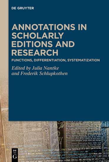 Annotations in Scholarly Editions and Research - Functions Differentiation Systematization - cover