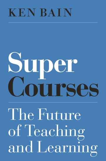Super Courses - The Future of Teaching and Learning - cover