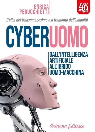 Cyberuomo - Dall'intelligenza artificiale all'ibrido uomo-macchina - cover