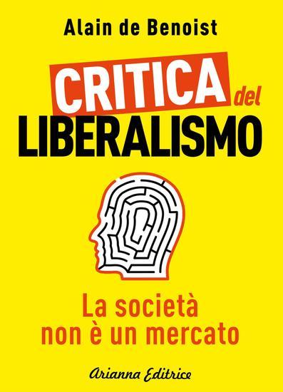 Critica del Liberalismo - La società non è un mercato - cover