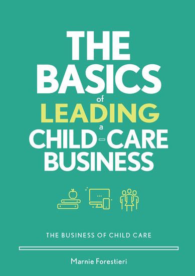 The Basics of Leading a Child-Care Business - cover