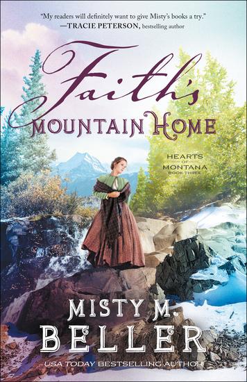 Faith's Mountain Home (Hearts of Montana Book #3) - cover