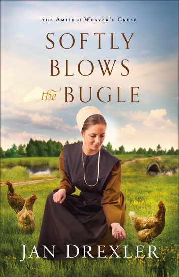 Softly Blows the Bugle (The Amish of Weaver's Creek Book #3) - cover