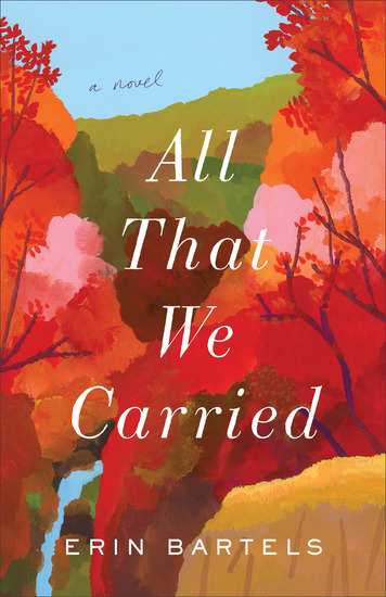 All That We Carried - A Novel - cover