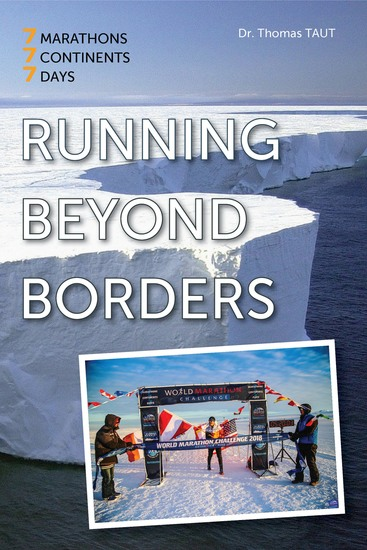 Running beyond borders - 7 Marathons 7 Continents 7 Days - cover