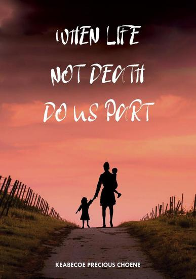 When Life Not Death Do us Part - cover