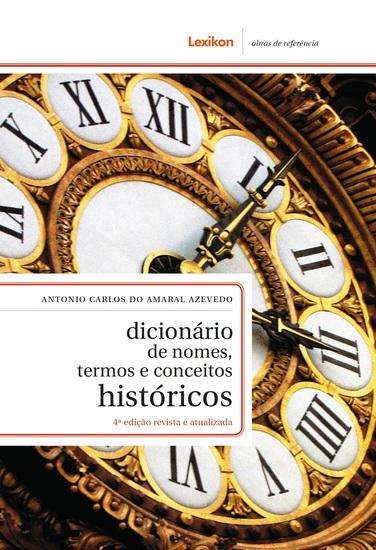Dicionário de nomes termos e conceitos históricos - cover
