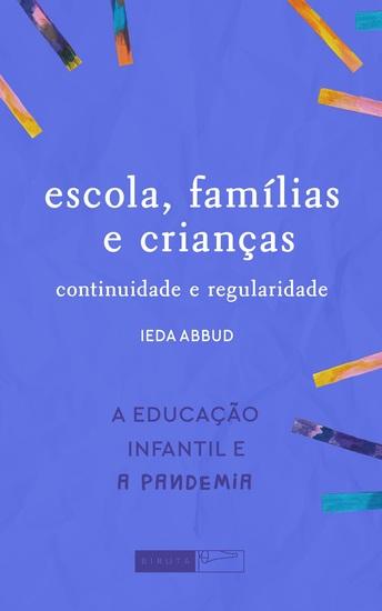 Escola família e crianças: continuidade e regularidade - cover
