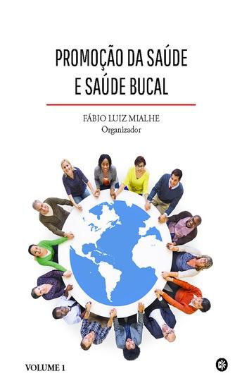Promoção da saúde e saúde bucal - Volume 1 - cover