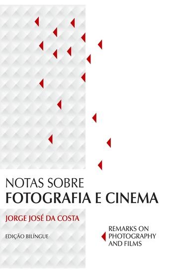 Notas sobre fotografia e cinema (Remarks on photography and films) - cover