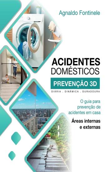O guia para prevenção de acidentes em casa - Áreas internas e externas - cover
