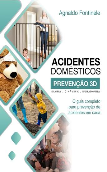 O guia completo para prevenção de acidentes em casa - cover