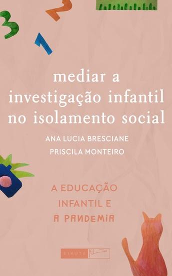Mediar a investigação infantil no isolamento social - cover
