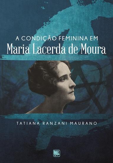 A condição feminina em Maria Lacerda de Moura - cover