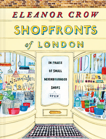 Shopfronts of London - In praise of small neighbourhood shops - cover