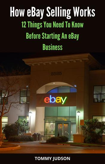 How eBay Selling Works: 12 Things You Need to Know Before Starting an eBay Business - cover