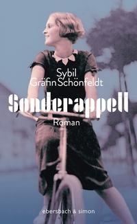 Sonderappell von Sybil Gräfin Schönfeldt lesen