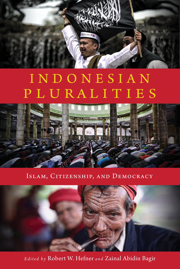 Indonesian Pluralities - Islam Citizenship and Democracy - cover
