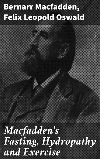 Macfadden's Fasting Hydropathy and Exercise - cover