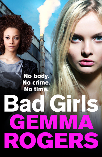 Bad Girls - A gritty thriller that will have you hooked in 2021 - cover