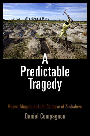 A Predictable Tragedy - Robert Mugabe and the Collapse of Zimbabwe - cover