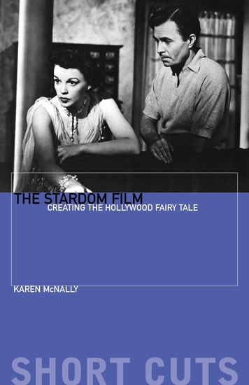 The Stardom Film - Creating the Hollywood Fairy Tale - cover
