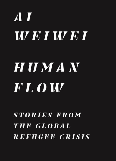 Human Flow - Stories from the Global Refugee Crisis - cover
