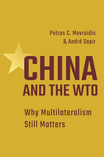 China and the WTO - Why Multilateralism Still Matters - cover