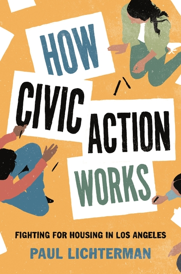 How Civic Action Works - Fighting for Housing in Los Angeles - cover