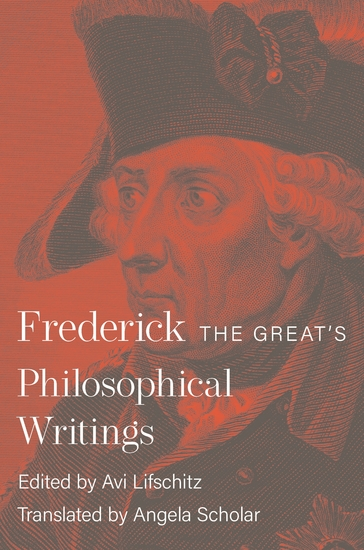 Frederick the Great's Philosophical Writings - cover