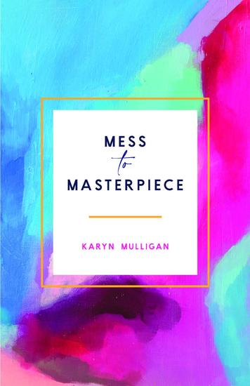 Mess to Masterpiece - cover