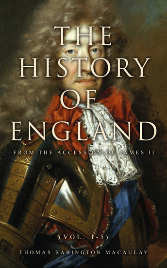 The History of England from the Accession of James II (Vol 1-5) - cover