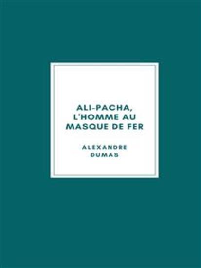 Ali-Pacha L'Homme au Masque de Fer - cover