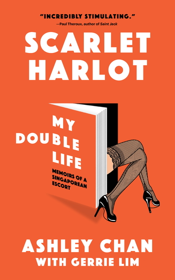 Scarlet Harlot: My Double Life - Memoirs of a Singaporean Escort - cover