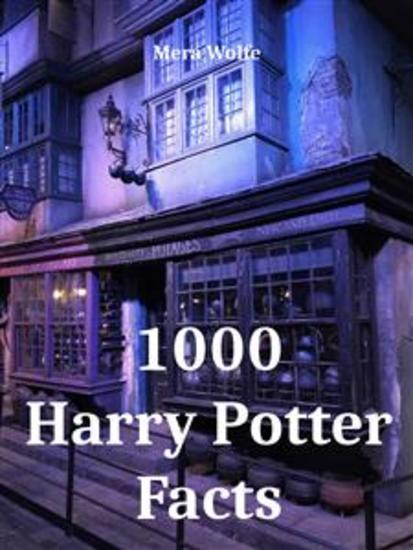 1000 Harry Potter Facts - cover