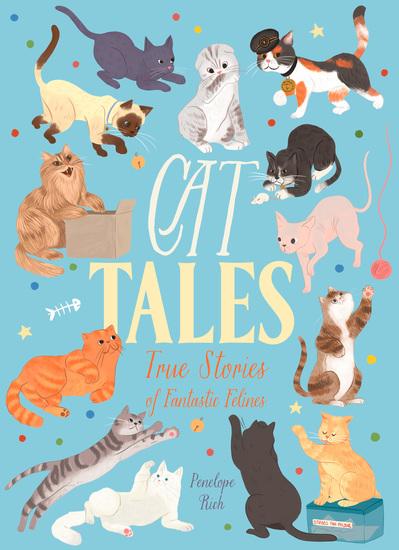 Cat Tales - True Stories of Fantastic Felines - cover
