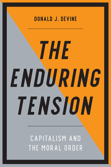 The Enduring Tension - Capitalism and the Moral Order - cover