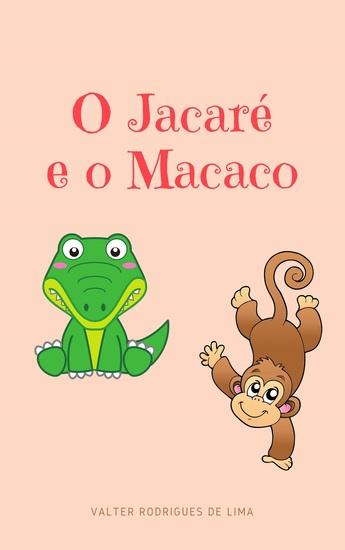 O jacaré e o macaco - cover