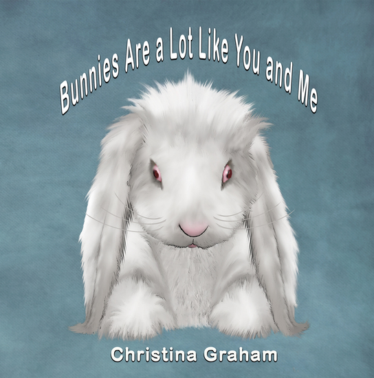 Bunnies Are a Lot Like You and Me - cover