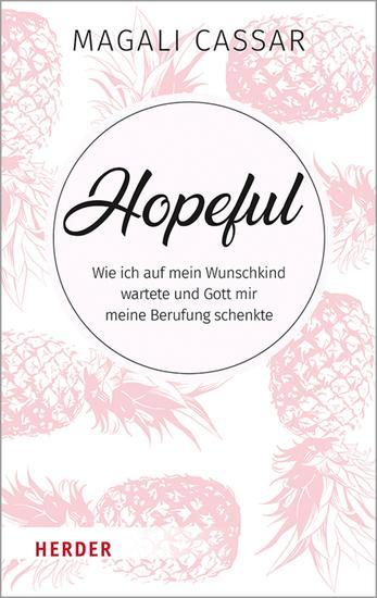 Hopeful - Wie ich auf mein Wunschkind wartete und Gott mir meine Berufung schenkte - cover