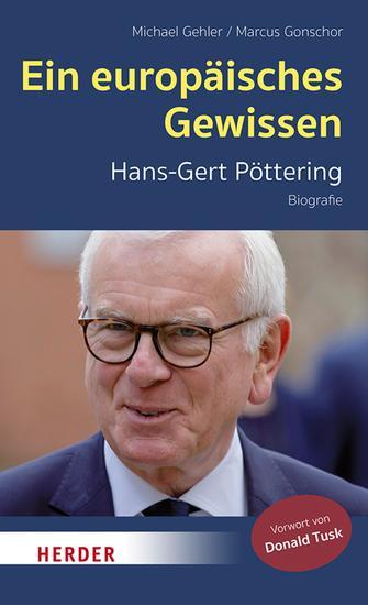 Ein europäisches Gewissen - Hans-Gert Pöttering - Biografie - cover