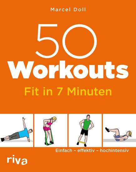 50 Workouts – Fit in 7 Minuten - Einfach – effektiv – hochintensiv - cover