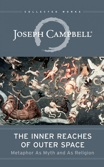 The Inner Reaches of Outer Space - Metaphor As Myth and As Religion - cover