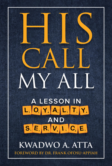 His Call My All - A Lesson in Loyalty and Service - cover