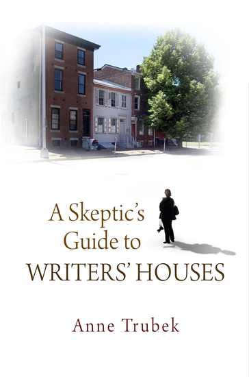 A Skeptic's Guide to Writers' Houses - cover